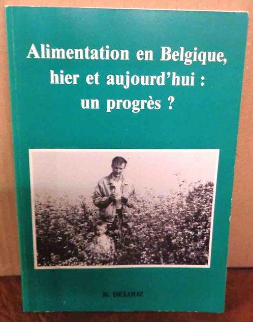 """Roger Delooz - """"Alimentation en Belgique, hier et aujourd'hui: un progrès? """""""