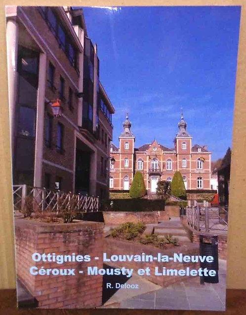 """Roger Delooz - """" Ottignies - Louvain-la-Neuve Céroux - Mousty et Limelette """" mai"""
