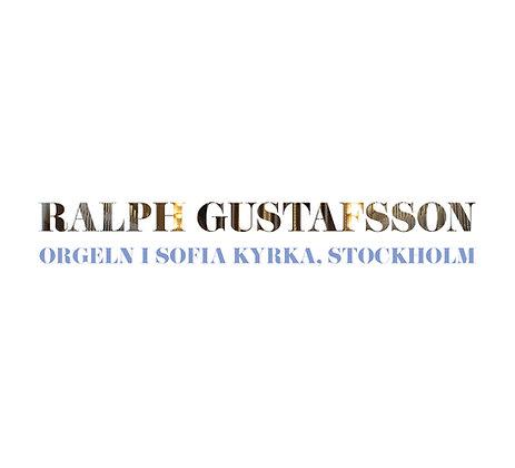 Ralph Gustafsson - orgeln i Sofia kyrka