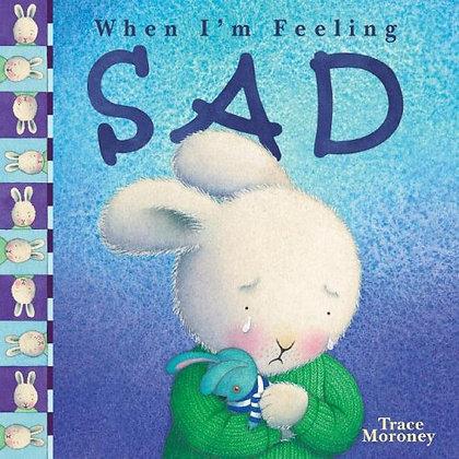 When I'm Feeling Sad (YWFS)