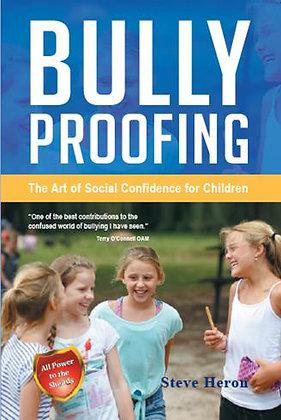 Bully Proofing (BPG)