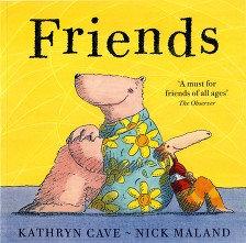 Friends by Kathryn Cave (YF)