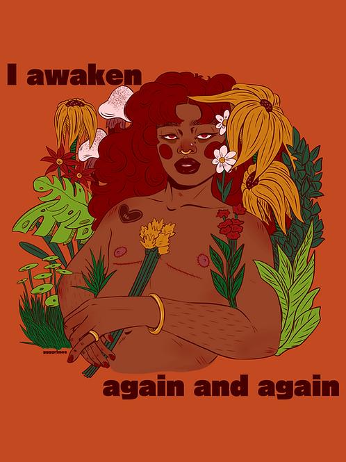 I Awaken Print
