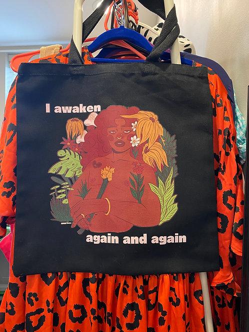 I Awaken Tote Bag (T-shirt available on Everpress)