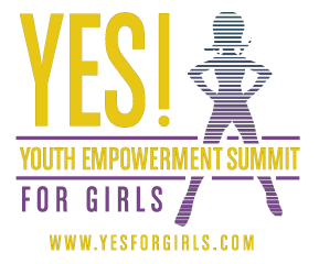 YES! for Girls - First annual girls' empowerment summit
