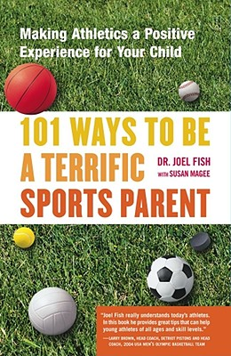 101 Ways to Be a Terrific Sports Parent.jpg