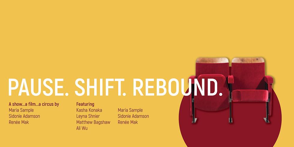 Pause. Shift. Rebound - A Digital Circus Show/Film