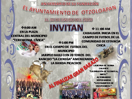 CXXVI ANIVERSARIO DE FUNDACIÓN DEL MUNICIPIO DE OTZOLOAPAN