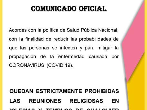 SUSPENSIÓN DE REUNIONES RELIGIOSAS EN IGLESIAS Y TEMPLOS DE CUALQUIER ÍNDOLE.