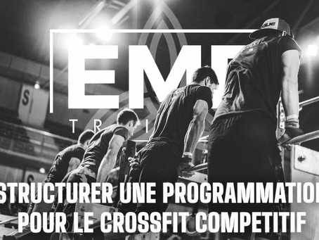 Structurer une programmation pour le Crossfit Compétitif