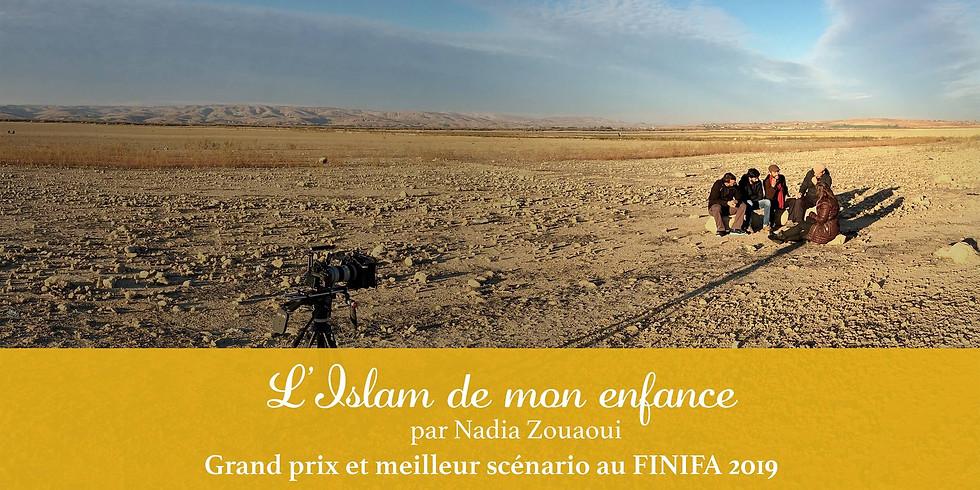 16h30 AYAM + L'ISLAM DE MON ENFANCE