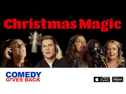 "Celebrity Studded Holiday Song and Video ""Christmas Magic"" to Benefit Comedians in Need"