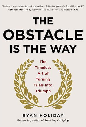 The Obstacle Is The Way_Ryan Holiday.jpg