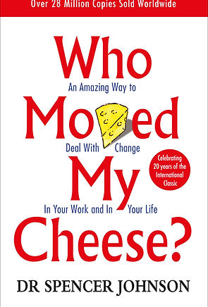Who moved my cheese_Dr. Spencer Johnson_