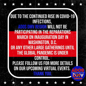 ADOS DMV Region is NOT Participating in Nor Condoning Any Marches Until Covid19 is Under Control
