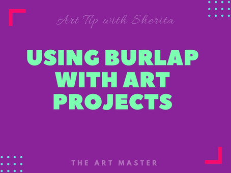 How to Use Burlap with Art Projects!