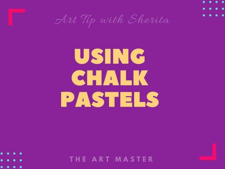 Using Chalk Pastels