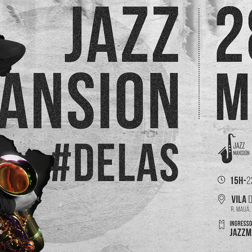 Jazz Mansion #Delas