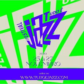 Programação online do Festival Tudo é Jazz 2020 reúne nomes nacionais e internacionais