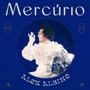 Lançamento: Alex Albino lança seu EP 'Mercúrio' em todas as plataformas