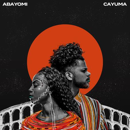 """Cayuma marca a estreia do seu primeiro single autoral com a mistura do R&B Tropical; ouça """"Abayomi"""""""