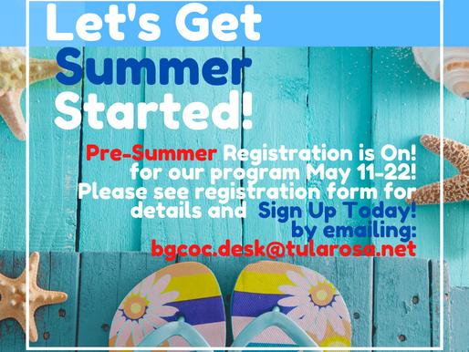 Pre-Summer Registration is On!