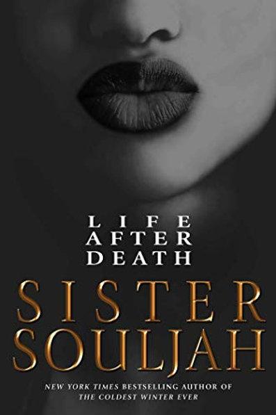 Sister Soulja: Life After Death