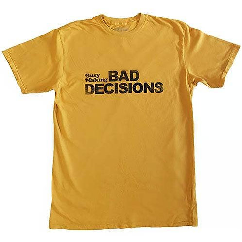 Electric West - Busy Making Bad Decisions Tee
