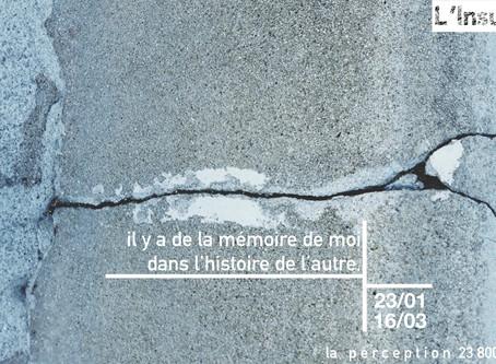 il y a de la mémoire dans l'histoire de l'autre, du 23 janvier au 16 mars 2020