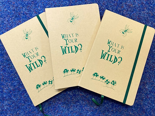 'What Is Your Wild' A5 notebook