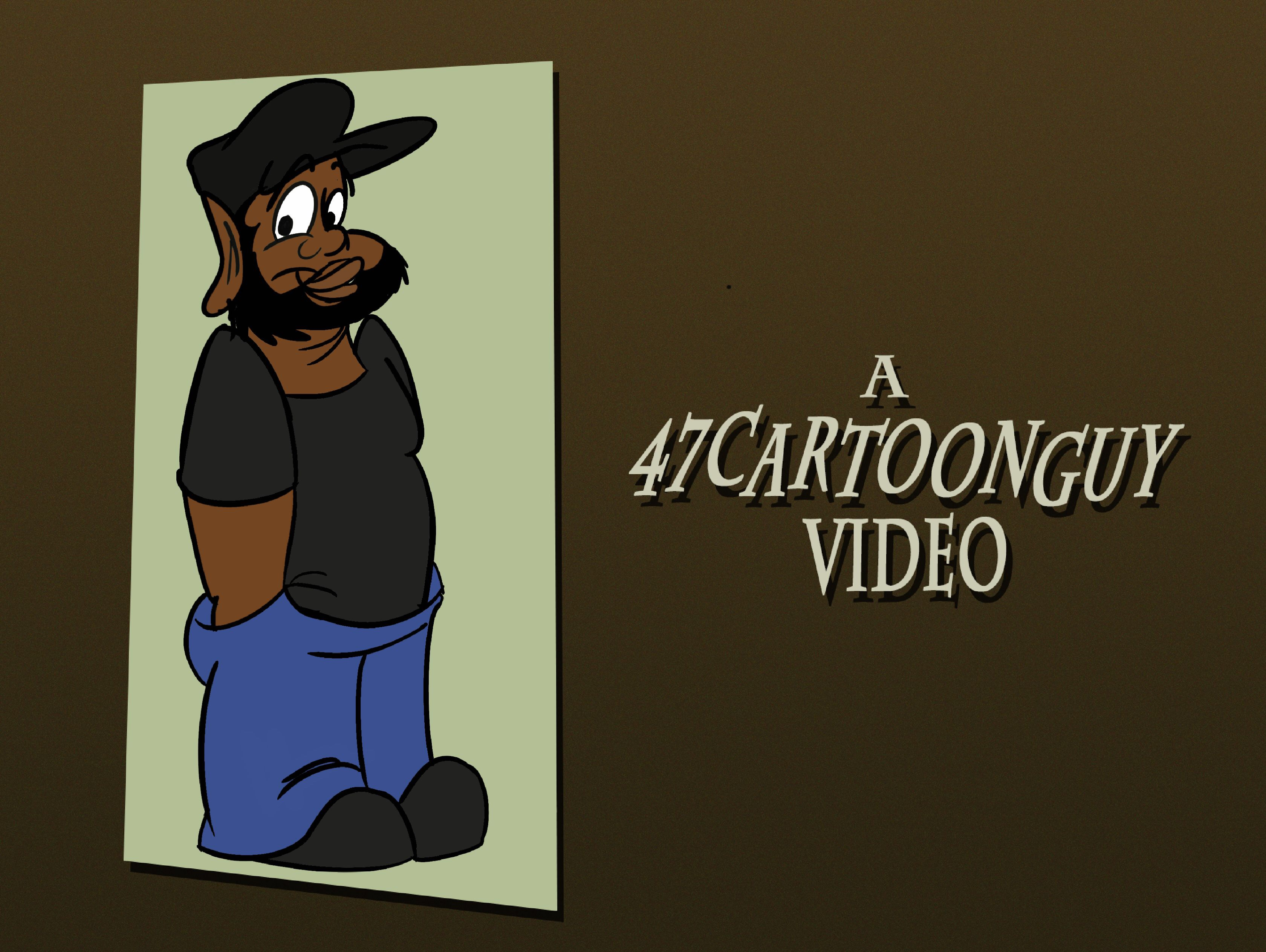 47CartoonGuy Video