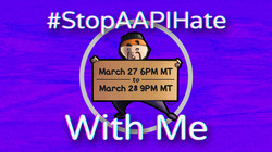 #StopAAPIHate With Me