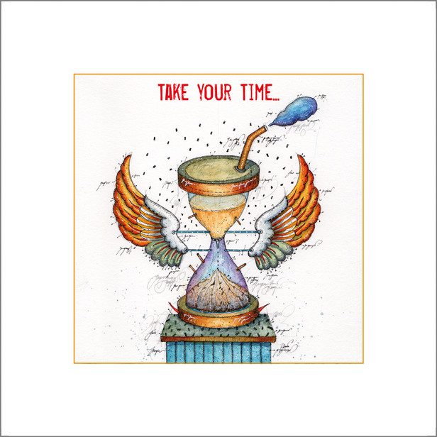 Take your Time...