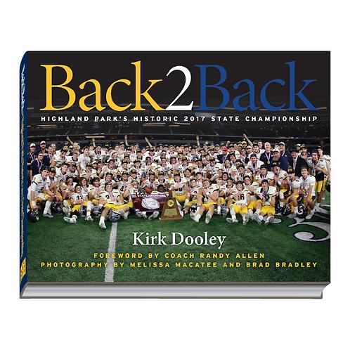 Back2Back: Highland Park's Historic 2017 State Championship