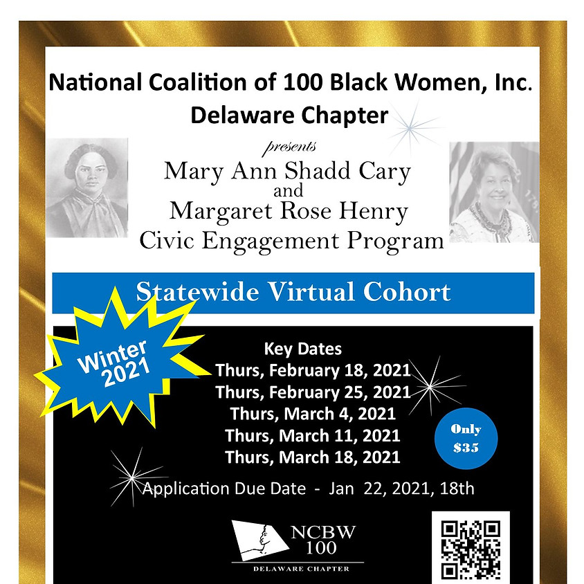 Mary Ann Shadd Cary and Margaret Rose Henry Civic Engagement Program 2021