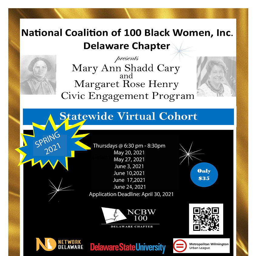Mary Ann Shadd Cary and Margaret Rose Henry Civic Program 2021