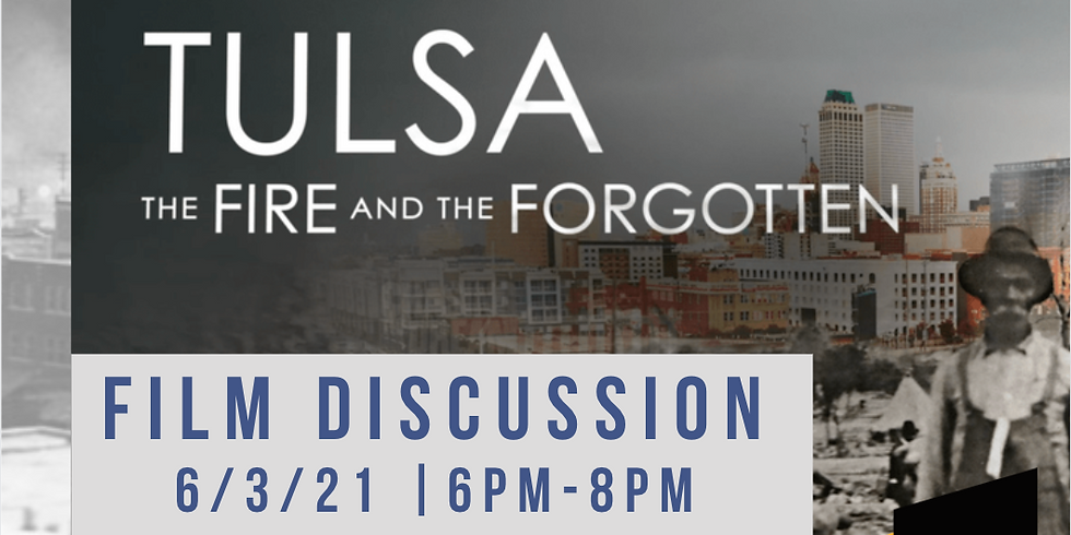 Film Discussion-- Tulsa: The Fire and The Forgotten
