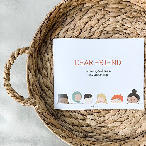 Dear Friend: A coloring book about how to be an ally