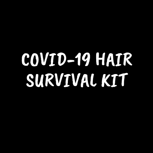 COVID-19 Hair Survival Kit
