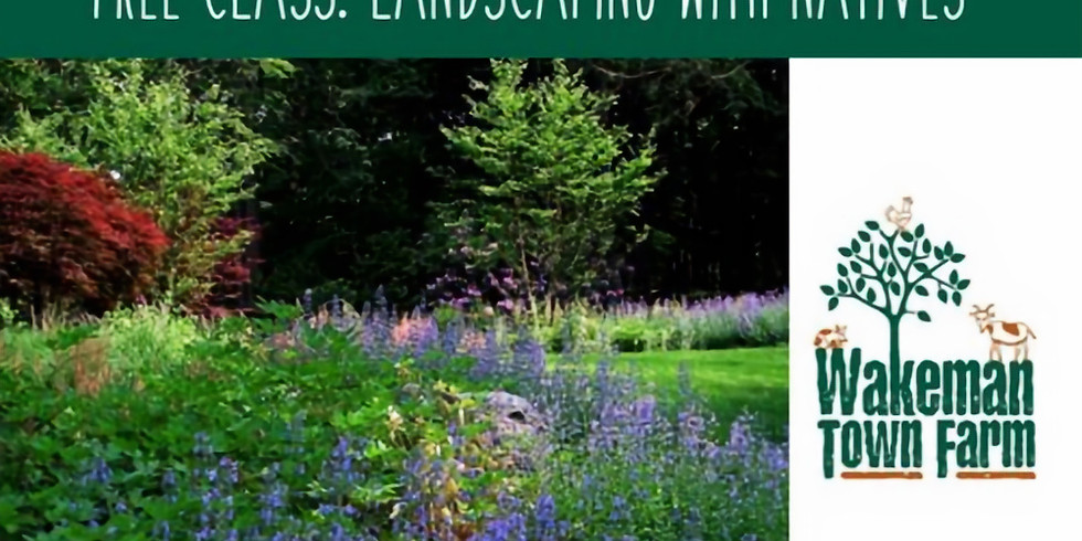 LANDSCAPING WITH NATIVES: A POLLINATOR PATHWAYS EVENT