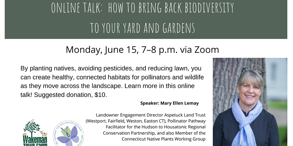 How to Bring Back Biodiversity to Your Yard and Gardens Online Talk