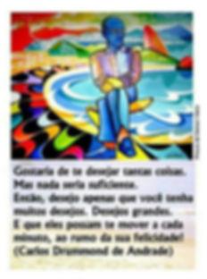 Poema Carlos Drummond de Andrade para desejar felicidade!