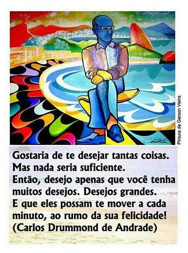 Poema Carlos Drummond de Andrade para desejar felicidade.