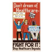 Healthcare Propoganda