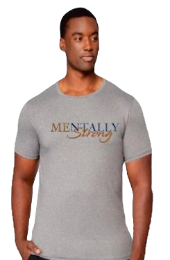 Mentally Strong T-Shirt (G - Front)