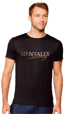 Mentally Strong T-Shirt (B - Front)