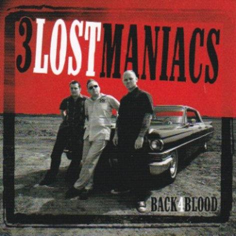 "3LOSTMANIACS ""Back 4 Blood"" CD"