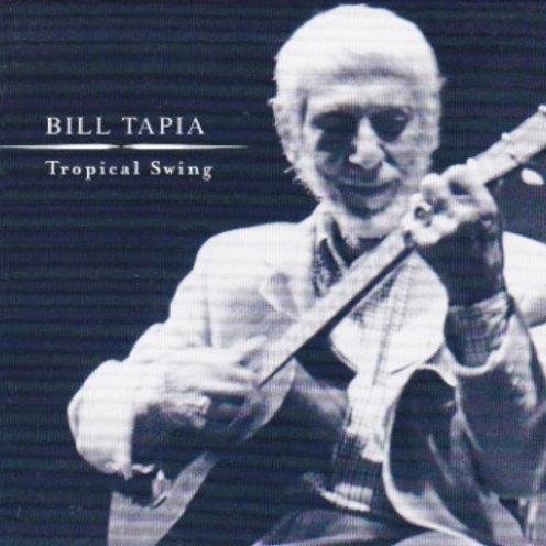 "Bill Tapia ""Tropical Swing"" CD"
