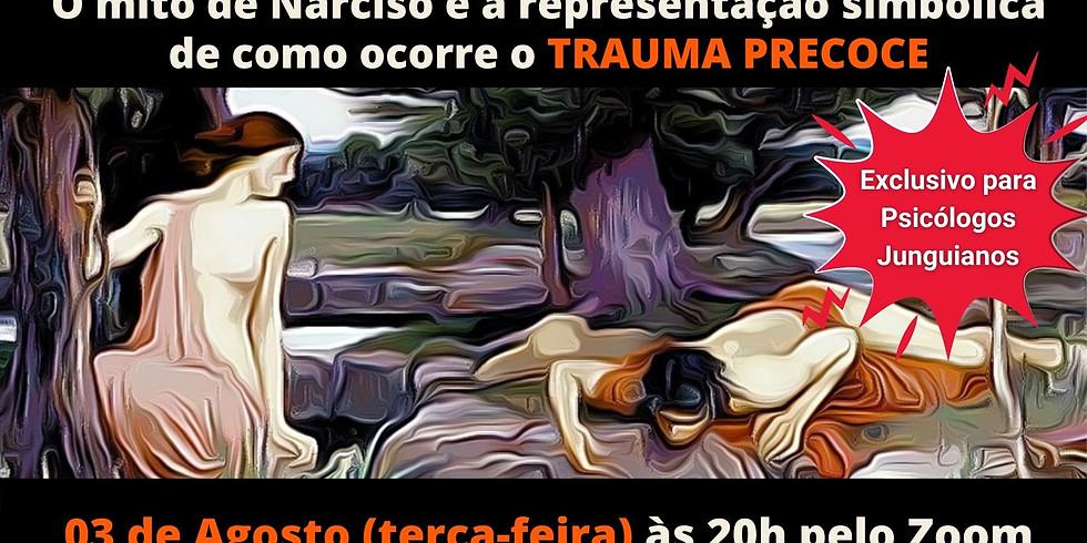 O mito de Narciso e o trauma precoce