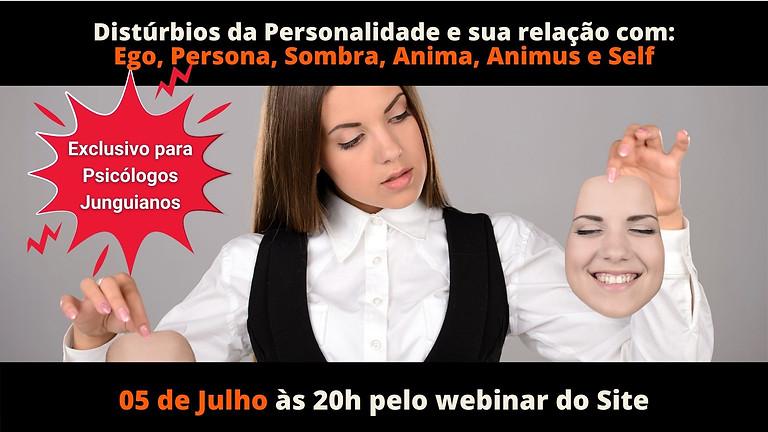 Distúrbios da Personalidade: Ego, Sombra, Anima, Animus e Self